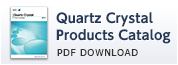 Quartz Crystal Products Catalog